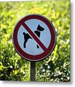 No Dogs Allowed Sign Metal Print