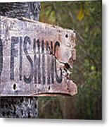 No Fishing Metal Print
