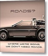 No Roads Metal Print