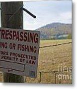 No Tresspassing Metal Print