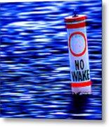 No Wake Metal Print