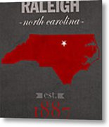 North Carolina State University Wolfpack Raleigh College Town State Map Poster Series No 077 Metal Print