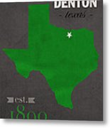 North Texas University Mean Green Denton College Town State Map Poster Series No 078 Metal Print