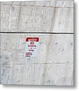 Notice Sign Metal Print