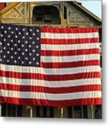 Now This Is A Flag Metal Print