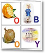 O Boy Art Alphabet For Kids Room Metal Print by Irina Sztukowski