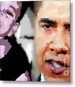 Obama - If I Had A Son He Would Look Like Me Metal Print