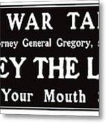 Obey The Law Keep Your Mouth Shut Metal Print