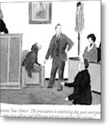 Objection, Your Honor!  The Prosecution Metal Print