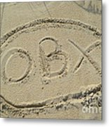 Obx Sign In The Sand Metal Print