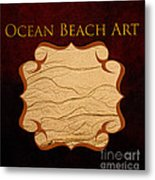Ocean Beach Art Gallery Metal Print