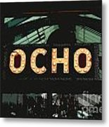 Ocho San Antonio Restaurant Entrance Marquee Sign Cutout Digital Art Metal Print