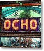 Ocho San Antonio Restaurant Entrance Marquee Sign Fresco Digital Art Metal Print