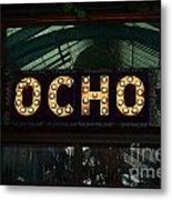 Ocho San Antonio Restaurant Entrance Marquee Sign Poster Edges Digital Art Metal Print