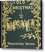 Old Christmas Metal Print