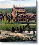 Old Faithful Inn Yellowstone Np 1928 Metal Print