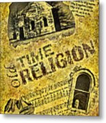Old Time Religion Metal Print