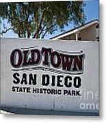 Old Town San Diego State Historic Park Metal Print