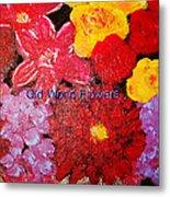 Old World Flowers  Metal Print
