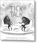 On Tick Interviews Another On A Talk Show Called Metal Print