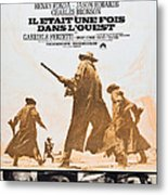 Once Upon A Time In The West, Aka Il Metal Print