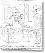One Last Question Metal Print by Robert Mankoff
