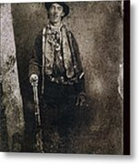Only Authenticated Photo Of Billy The Kid Ft. Sumner New Mexico C.1879-2013 Metal Print