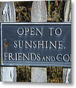 Open To Sunshine Sign Metal Print