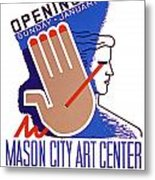 Opening Of Mason City Art Center Poster Metal Print