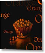 Orange - Fruit And Veggie Series -  #23  Metal Print