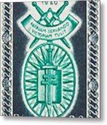 Order Of The 20th Anniversary Release 17 November 1940 To 1960 Patriam Servando Victoriam Tulit Metal Print