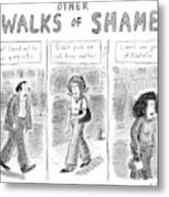 Other Walks Of Shame -- Just Found Metal Print