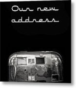 Our New Address Announcement Card Metal Print