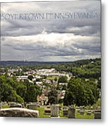 Overlooking Boyertown Metal Print