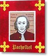 Pachelbel Metal Print