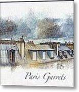 Paris Garrets Metal Print