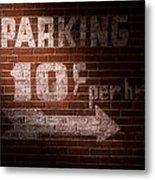Parking Ten Cents Metal Print