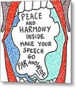 Peace And Harmony Metal Print