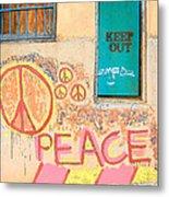 Hippie Graffiti - Peace But Keep Out Metal Print