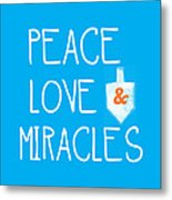 Peace Love And Miracles With Dreidel  Metal Print