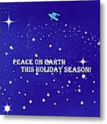 Peace On Earth Card Metal Print