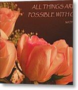 Peach Roses With Scripture Metal Print