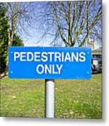 Pedstrians Only Metal Print by Tom Gowanlock