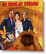 Pekingese Art - 55 Days In Peking Movie Poster Metal Print