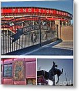 Pendleton Round-up Metal Print by David Bearden