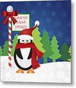 Penguin At Santa Stop Here Sign Metal Print