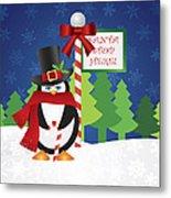 Penguin Top Hat At Santa Stop Here Sign Metal Print