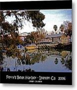 Perrys Boat Harbor 2006 Metal Print