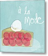 Pie A La Mode Metal Print by Linda Woods