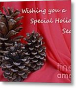 Pine Cones For The Holidays Metal Print